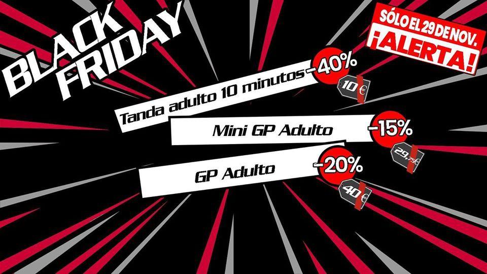 Black Friday @ The New Karting Las Americas