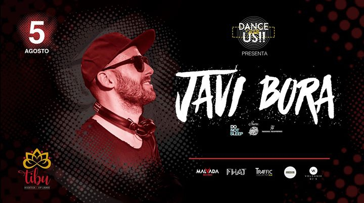 Dance With Us presents: JAVI BORA