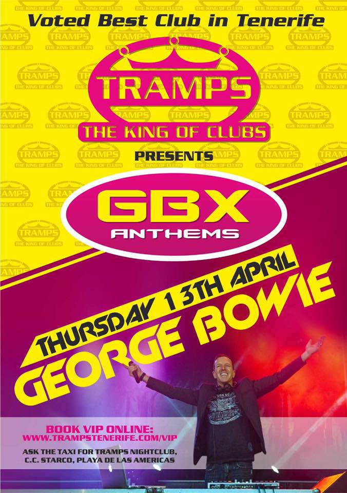 GBX Anthems - George Bowie at TRAMPS
