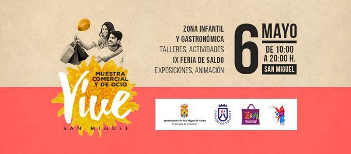 Muestra Comercial y de Ocio ' Vive San Miguel '