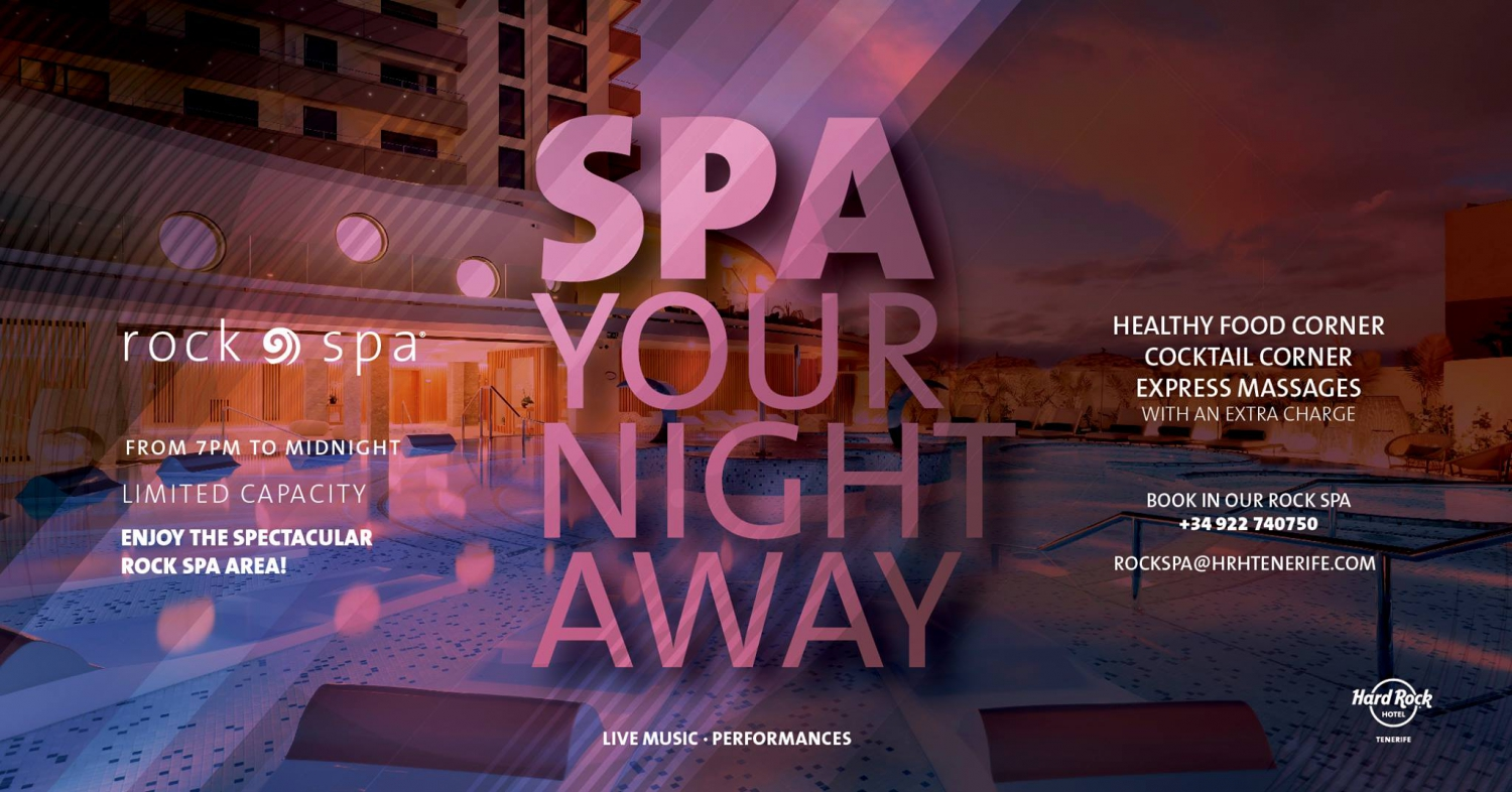 Spa Night at Hard Rock Hotel Tenerife