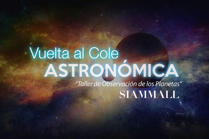 Vuelta al cole: 'Taller de observación de los Planetas'