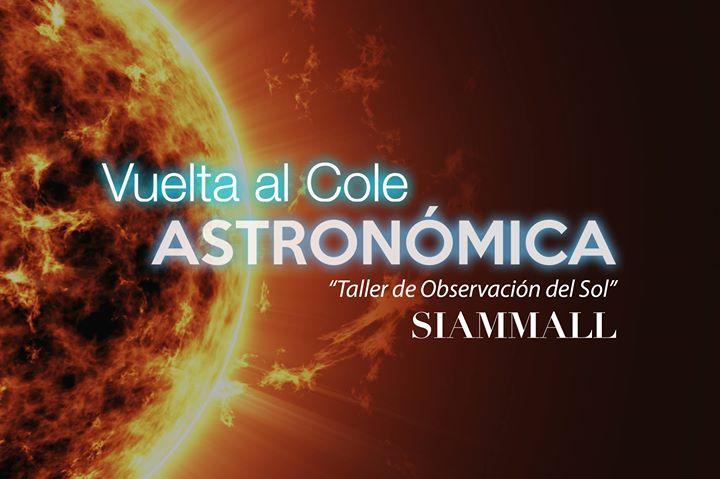 Vuelta al cole: 'Taller de observación del Sol'