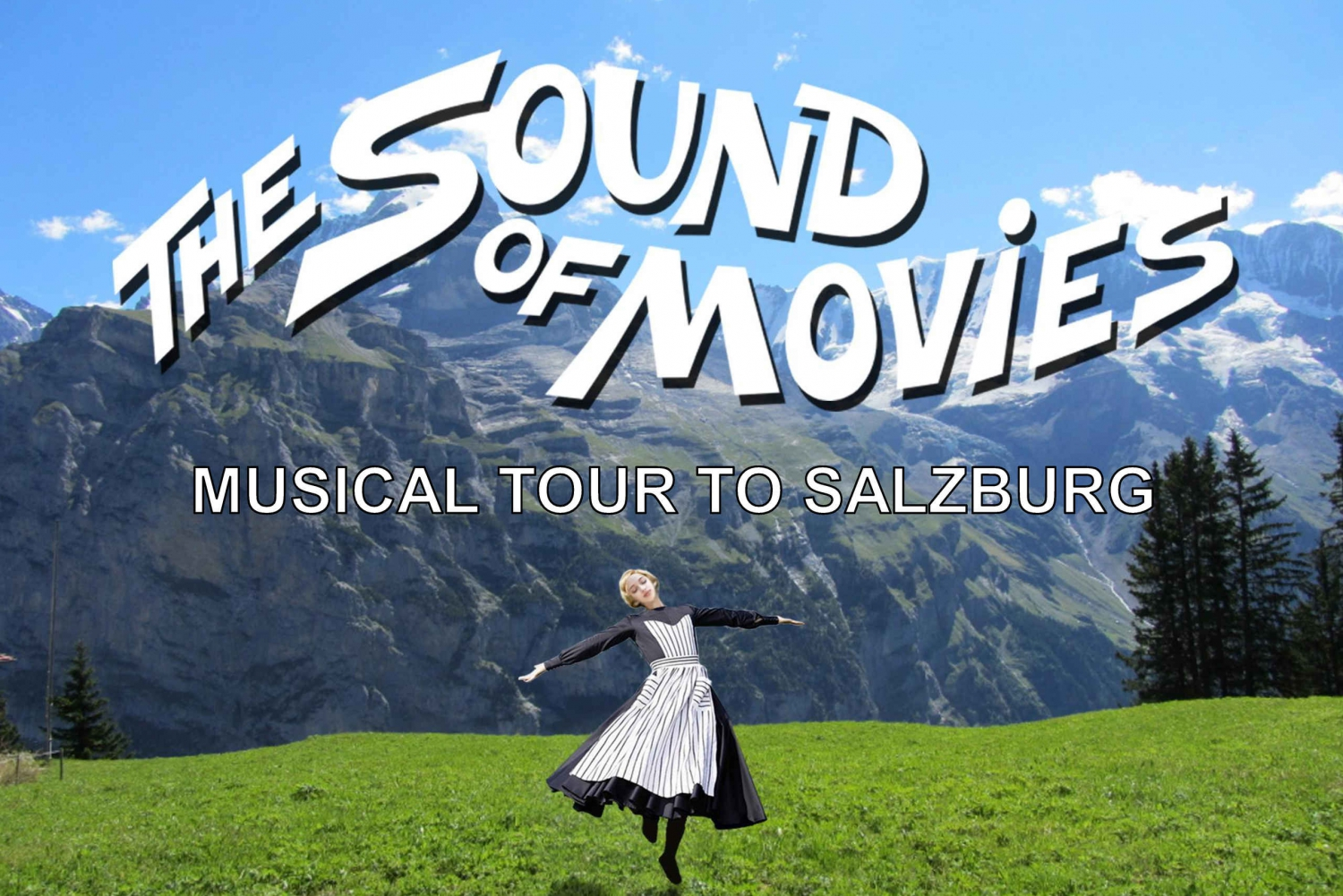 From Sound of Movies Musical Tour to Salzburg