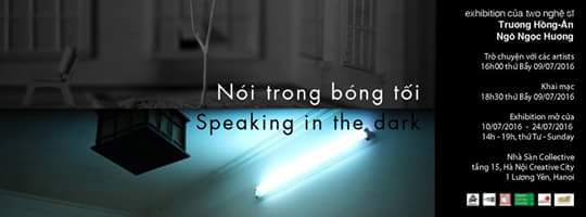 "Exhibition ""Speaking in the Dark"""