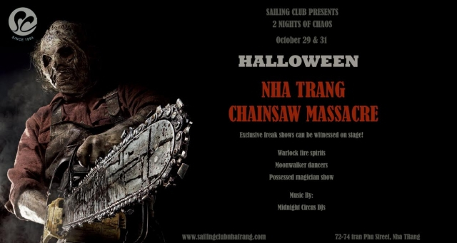 Halloween Nha Trang - Chainsaw Massacre