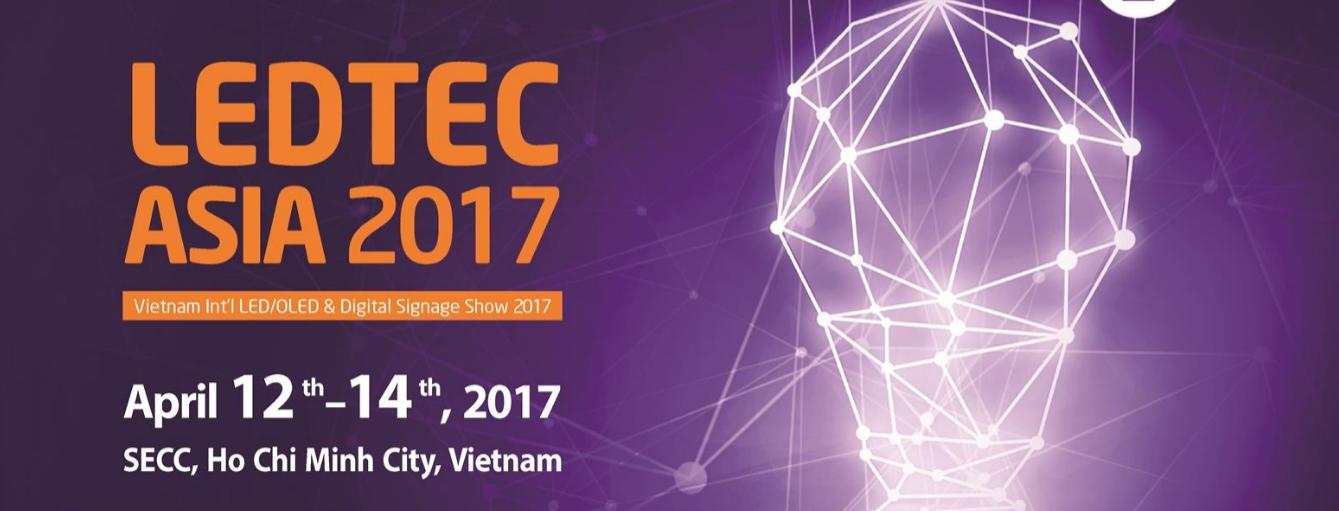 Vietnam Int'l LED/OLED & Digital Signage Show 2017(LEDTEC ASIA 2017)