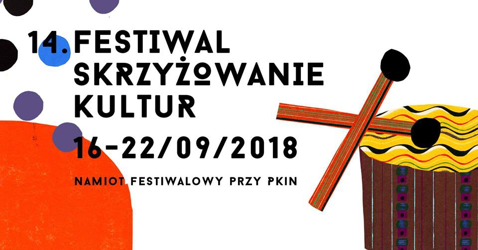 Festiwal Skrzyżowanie Kultur 2017 / Cross Culture Festival 2017