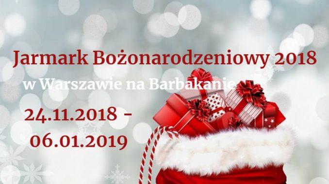 Jarmark Bożonarodzeniowy / Christmas Fair Warszawa 2017/2018
