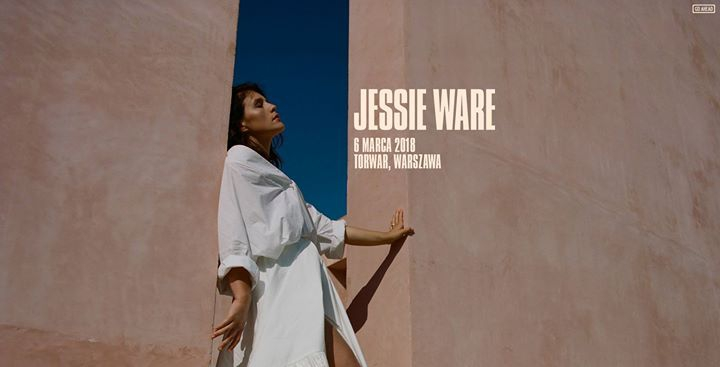 Jessie Ware: 6.03.2018 Warszawa, COS Torwar