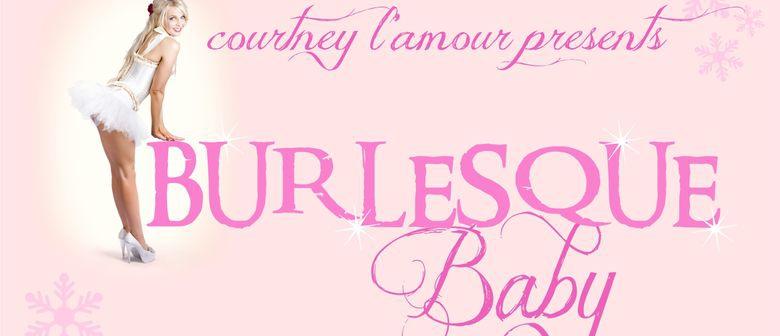 Burlesque Baby