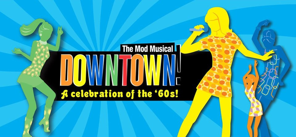 Downtown! The Mod Musical