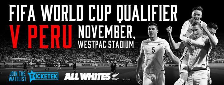 FIFA World Cup - Intercontinental Playoff - All Whites v Peru