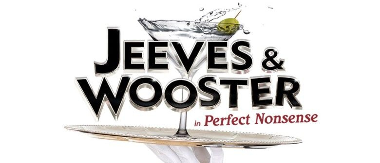 Jeeves and Wooster: Perfect Nonsense