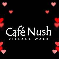 Café Nush Village Walk