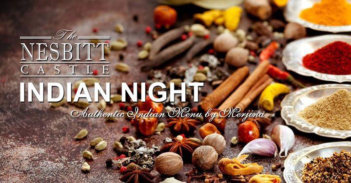 Authentic Indian Cuisine Night at The Nesbitt Castle