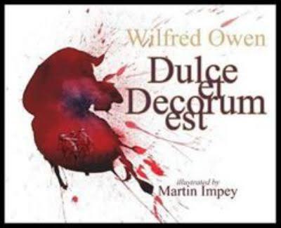 Dulce Et Decorum Est.