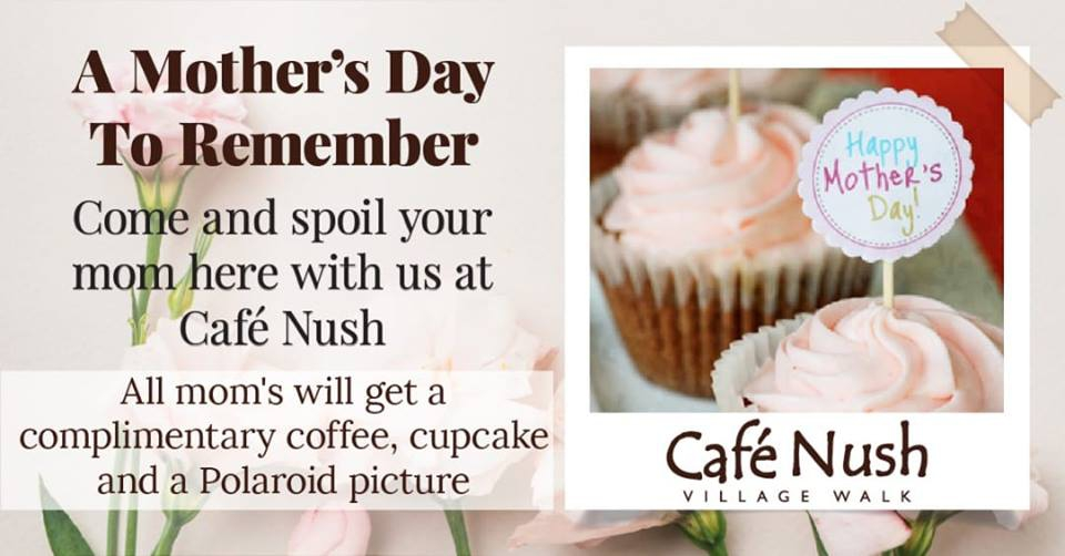 Mother's Day at Cafe Nush
