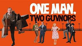 One Man, Two Guvnors.