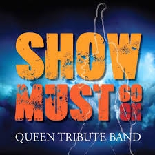 The Show Must Go On – Tribute to Queen.