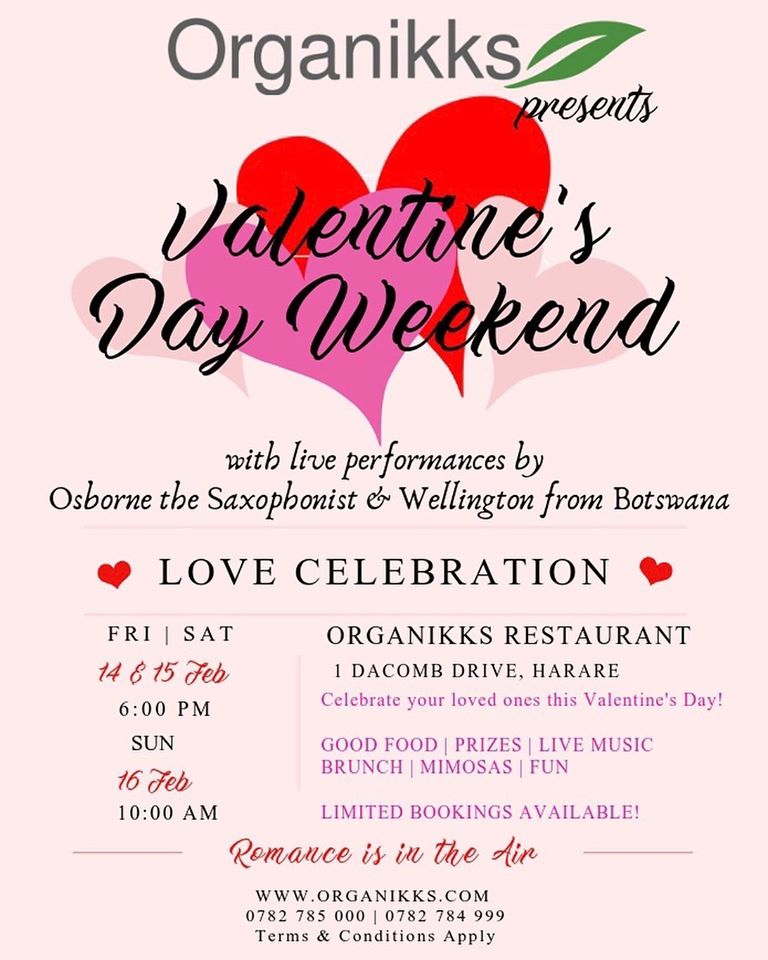 Valentine's Weekend At Organikks