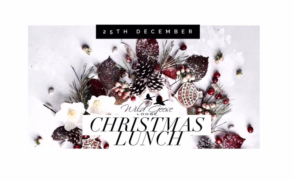 Wild Geese Lodge Christmas Day Lunch